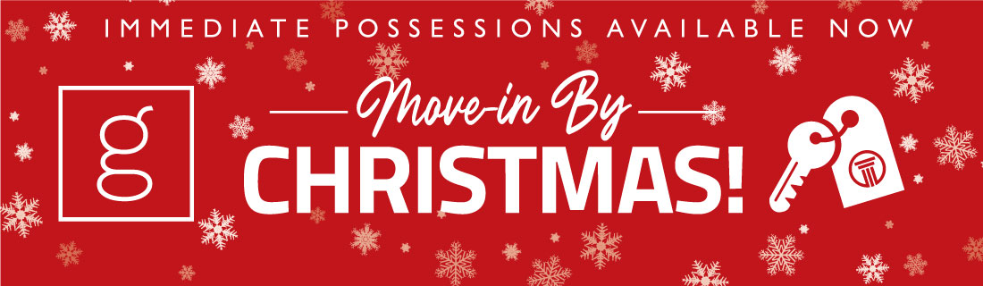 Move in to Gateway by Christmas!