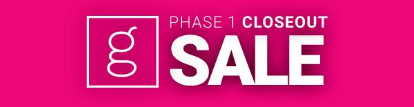 Gateway Phase 1 Closeout Sale